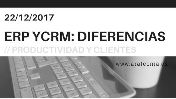 ERP Y CRM Diferencias