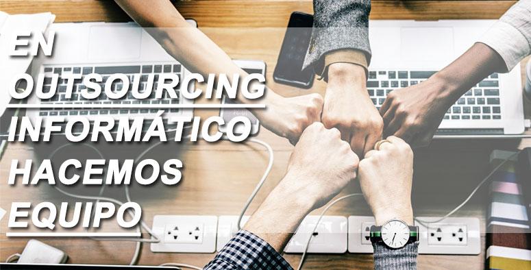 outsourcing informático hacemos equipo